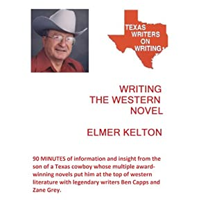 Writing the Western Novel | [Elmer Kelton]