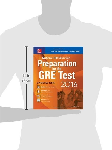 McGraw-Hill Education Preparation for the GRE Test 2016: Strategies + 6 Practice Tests + 2 Apps (Mcgraw Hill Education Gre Premium)
