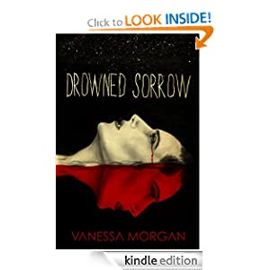 3 WINNERS - Enter to #Win the Thriller - Drowned Sorrow by Vanessa Morgan by 02/24 #SCRF - Shady's Contests, Reviews, and Freebies