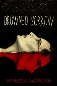 Drowned Sorrow by Vanessa Morgan ebook deal