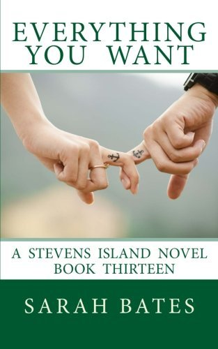 Everything You Want (Stevens Island) (Volume 13)