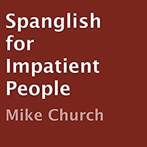 Spanglish for Impatient People Audiobook