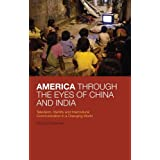 America Through the Eyes of China and India: Television, Identity, and Intercultural Communication in a Changing World