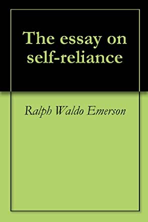 self-reliance essayist inits