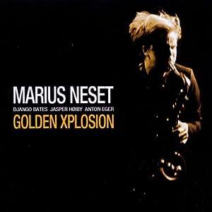 Marius Neset - Golden Xplosion!