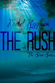 The Rush (The Siren Series)