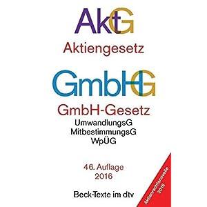 Aktiengesetz · GmbH-Gesetz: mit Umwandlungsgesetz, Wertpapiererwerbs- und Übernahmegeset