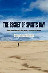 The Secret of Spirits Bay (Volume 1)