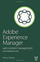 Adobe Experience Manager Quick-Reference Guide- Web Content Management [formerly CQ]