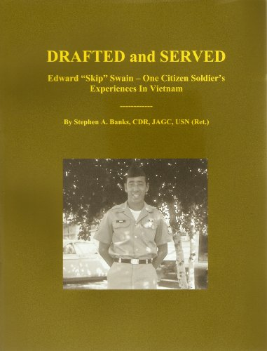 drafted-and-served-edward-skip-swain-one-citizen-soldiers-experiences-in-vietnam-english-edition