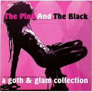 Pink and the Black: A Goth & Glam Collection
