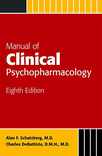 Manual of Clinical Psychopharmacology (Schatzberg, Manual of Clinical Psychopharmacology)