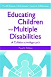img - for Educating Children with Multiple Disabilities book / textbook / text book