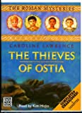 The Thieves of Ostia: Complete & Unabridged (The Roman Mysteries) (0754063402) by Lawrence, Caroline