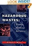 Hazardous Wastes: Source, Pathways, R...