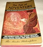 img - for Age of Adventure: The Renaissance Philosophers [The Mentor Philosophers Series] book / textbook / text book