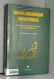 Chimie organique industrielle : principaux produits de base et intermediaires