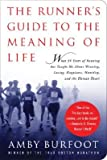The Runner's Guide to the Meaning of Life [RUNNERS GT THE ME -OS]