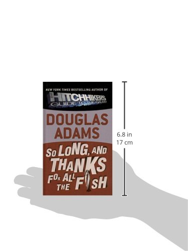 So Long, and Thanks for All the Fish (Hitchhiker's Trilogy)