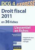 Droit fiscal DCG 4 - 2011 - 3e édition - en 36 fiches