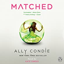 Matched | Livre audio Auteur(s) : Ally Condie Narrateur(s) : Kate Simses