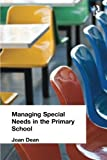 img - for Managing Special Needs in the Primary School (Educational Management) book / textbook / text book