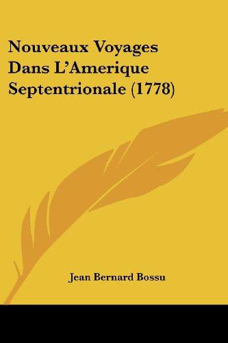 Nouveaux Voyages Dans L'Amerique Septentrionale (1778)