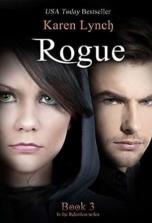 Rogue (Relentless Book 3) eBook