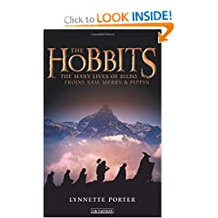 The Hobbits: The Many Lives of Bilbo, Frodo, Sam, Merry and Pippin by Lynnette Porter
