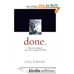 done.: What most religions don't tell you about the Bible