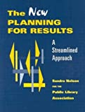The New Planning for Results: A Streamlined Approach