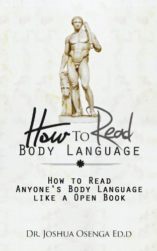 Free Kindle Book : How to Read Body Language 101 - How to Read Anybody