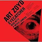 Eyecatcher by Art Zoyd