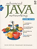 img - for Advanced Java Networking (2nd Edition) by Steflik Dick Sridharan Prashant Steflik Richardant Steflik Richard (2000-04-14) Paperback book / textbook / text book