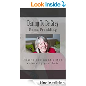 Daring To Be Grey - How to confidently stop colouring your hair