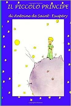 Il piccolo principe: Con illustrazioni originali (Italian Edition
