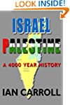 Israel / Palestine - a 4000 Year Hist...
