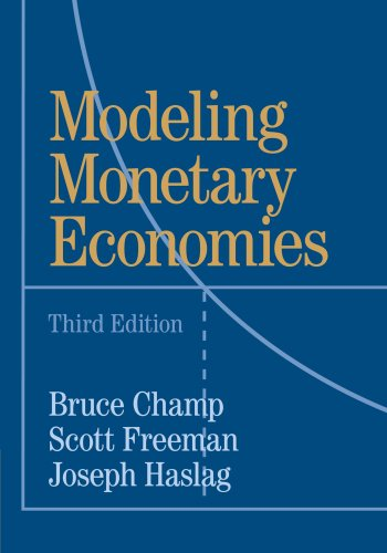 Modeling Monetary Economies, 3rd Edition