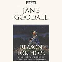 Reason for Hope Hörbuch von Jane Goodall, Phillip Berman Gesprochen von: Jane Goodall