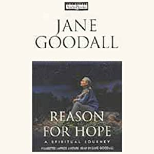 Reason for Hope | [Jane Goodall, Phillip Berman]