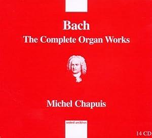 Bach : Intégrale de l'oeuvre pour orgue