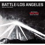 ブライアン・タイラー/オリジナル・サウンドトラック『世界侵略:ロサンゼルス決戦』