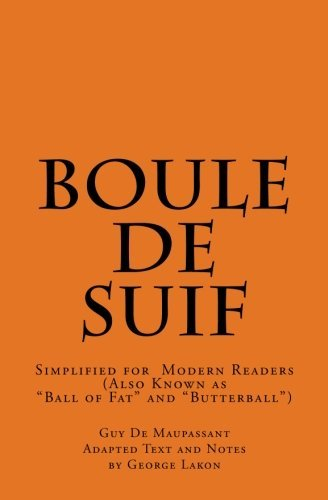 boule-de-suif-simplified-for-modern-readers-ball-of-fat-or-butterball-by-guy-de-maupassant-2013-02-2