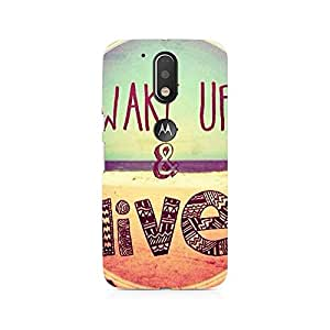 NXT GEN Wake Up And Live Premium Printed Mobile Back Case For Moto G4/G4 Plus