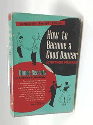how-to-become-a-good-dancer-dance-secrets
