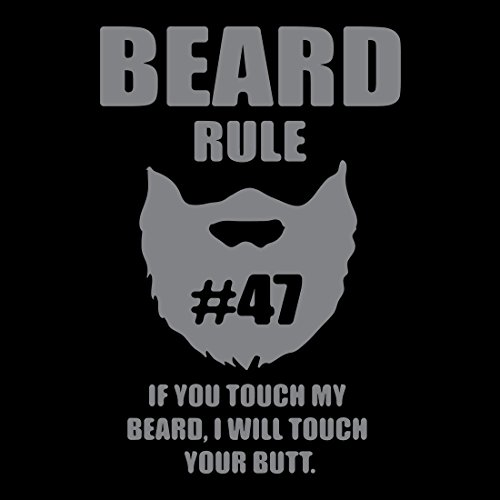 IamTee Beard Rule If You Touch My Beard, I will Touch Your Butt T-Shirt