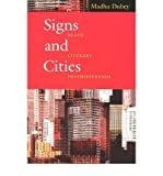img - for [(Signs and Cities: Black Literary Postmodernism)] [Author: Madhu Dubey] published on (October, 2003) book / textbook / text book