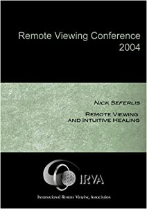 Nick Seferlis - Remote Viewing and Intuitive Healing (IRVA 2004)