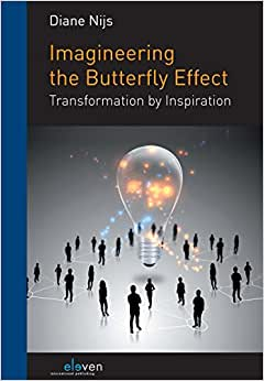 Imagineering The Butterfly Effect: Transformation By Inspiration