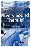 img - for Every Sound There Is: The Beatles' Revolver and the Transformation of Rock and Roll (Ashgate Popular and Folk Music) book / textbook / text book